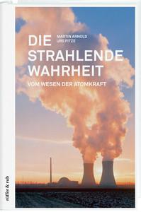 DieStrahlendeWahrheit 328 SEITEN ISBN 978-3-907625-77-4 HARDCOVER 2015