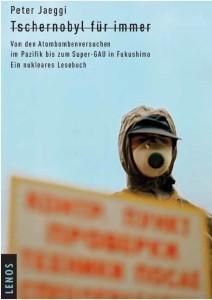 Tschernobyl für immer Von den Atombomben versuchen im Pazifik bis zum Supergau in Fukushima. Ein nukleares Lesebuch. 408 Seiten, Lenos Verlag Basel. 2011, ISBN: 978 3 85787 419 2