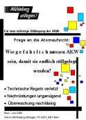Frage an die Atomaufsicht: Wie gefährlich müssen AKW sein, damit sie endlich stillgelegt werden?AMues, Juni 2000