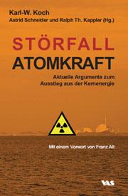 Störfall Atomkraft Karl-W. Koch, Astrid Schneider und Ralph Thomas Kappler (Hrsg.) ISBN 978-3-88864-468-9 • 2010 • 288 Seiten